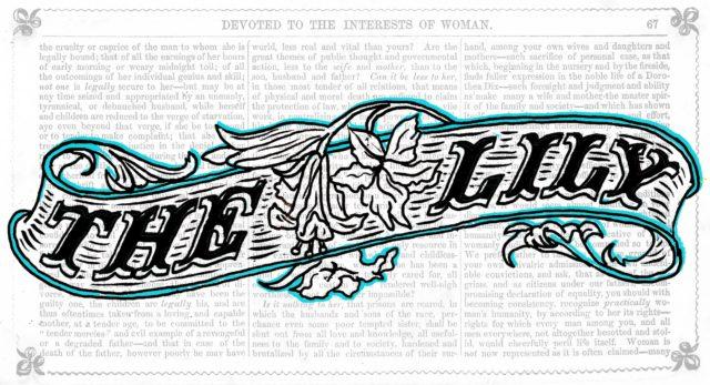 Y1849'dan 2017'ye: ABD'nin İlk Kadın Gazetesi Lily